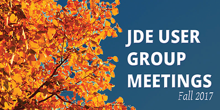 JD Edwards User Group Meetings – Fall 2017