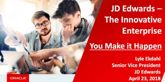 You Make It Happen: JD Edwards COLLABORATE18 Keynote